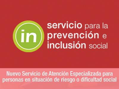 Nuevo Servicio de Atención Especializada para personas en situación de riesgo o dificultad social