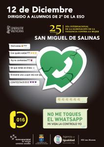 No me toques el whatsapp San Miguel de Salinas