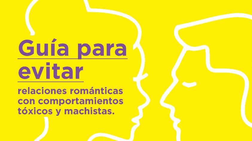 Guía para evitar relaciones románticas con comportamientos tóxicos y machistas